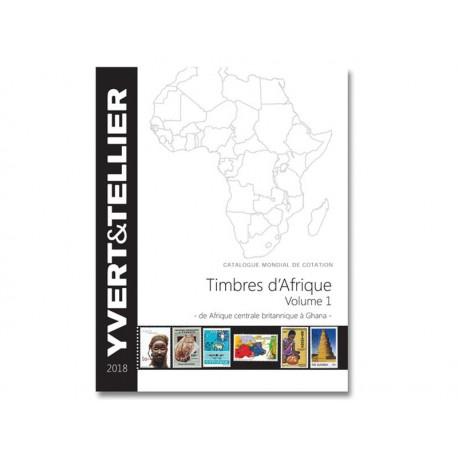 AFRIQUE Volume 1 - 2018 (Timbres des pays d´Afrique : de Afrique Centrale Britannique à Ghana)