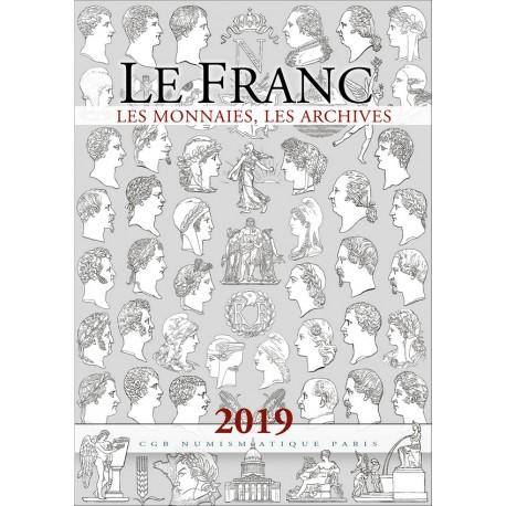 Le Franc, les Monnaies, les Archives 2019