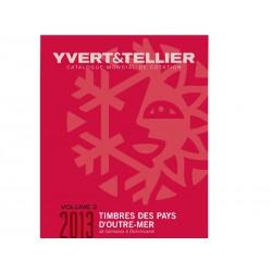 Catalogue OUTRE-MER Volume 2 - 2013 YVERT ET TELLIER