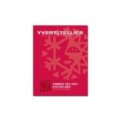 Volume 3 - Edition 2014 Pays d'Outre Mer YVERT ET TELLIER
