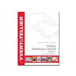 Catalogue AMÉRIQUE CENTRALE 2017 - Vol 1 - YVERT ET TELLIER